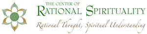The Center of Rational Spirituality