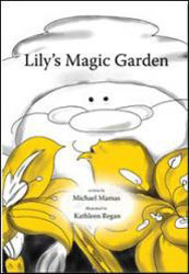 Lily's Magic Garden Book by Michael Mamas