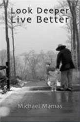 Look Deeper Live Better Book by Michael Mamas