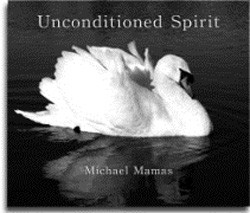Unconditioned Spirit Book by Michael Mamas